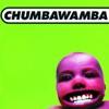 Tubthumping - Chumbawumba