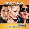 Beat On My Drum - Gabry Ponte