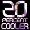 20 Percent Cooler - Ken Ashcorp
