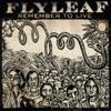 Believe in Dreams - Flyleaf
