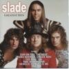 Run Run Away - Slade