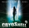 Creeping in My Soul - Cryoshell