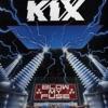 Don't Close Your Eyes - Kix