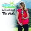 We Can Change the World - Bridgit Mendler