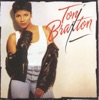 You Mean the World to Me - Toni Braxton