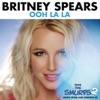 Ooh La La - Britney Spears