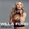 I Wanna Be Bad - Willa Ford