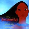Just Around the Riverbend - Pocahontas