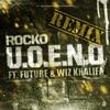 U.O.E.N.O (Remix)