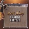 If Tomorrow Never Comes - Kent Blazy & Garth Brooks