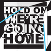 Hold On, We're Going Home - Drake