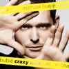 Haven't Met You Yet - Michael Buble