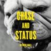 No Problem - Chase & Status
