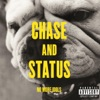 Fool Yourself - Chase & Status