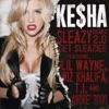 Sleazy Remix 2.0 (Get Sleazier)