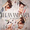 Closer - Tegan & Sara