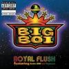 Royal Flush - Big Boi