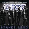 Stanky Legg - GS Boyz