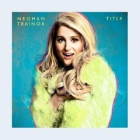 Anyone but Meghan Trainor should have won best new artist